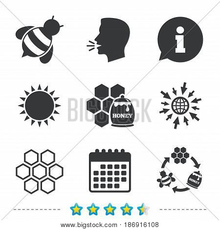 Honey icon. Honeycomb cells with bees symbol. Sweet natural food signs. Information, go to web and calendar icons. Sun and loud speak symbol. Vector
