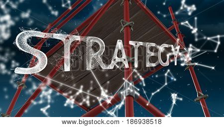 Digital composite of Strategy Text with 3D Scaffolding and sky
