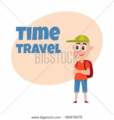 Travel time poster, banner, postcard design with teenage boy tourist with backpack wearing shorts and baseball cap, cartoon vector illustration. Full length portrait of boy, traveling on vacation