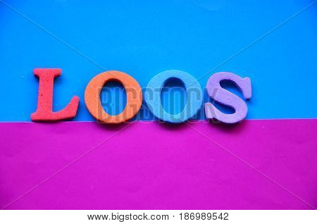 word loos on a  abstract colorful backgrounbd