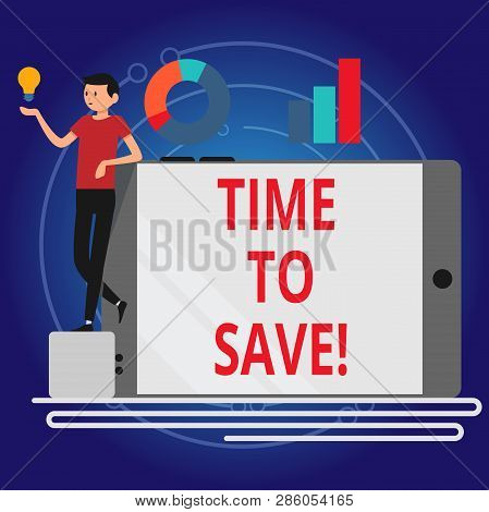 Writing Note Showing Time To Save. Business Photo Showcasing Start Saving Money For The Future Or Co