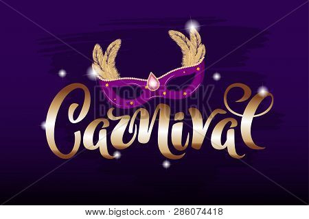 Vector Hand Drawn Carnival Text For Carnaval Party Invitation, Brazil Or Venetian Event, Mardi Gras