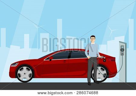 Man Charges An Electric Car At A Charging Station. Vector Illustration Eps 10