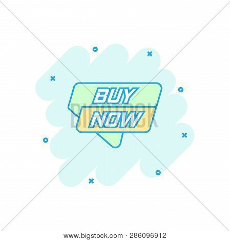 Vector Cartoon Buy Now Banner Icon In Comic Style. Badge Shopping Illustration Pictogram. Buy Now Bu