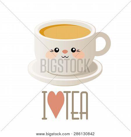 Cute Kawaii Illustration With A Cup Of Tea. Vector. Eps 10