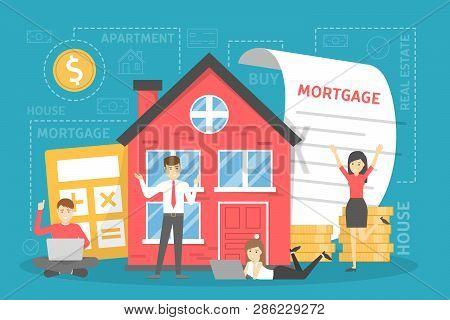 Mortgage Concept. Idea Of A Property Loan