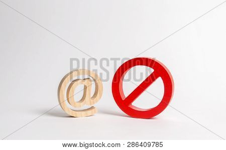 Figure Of E-mail Or Internet And A Symbol Of Prohibition Or Restriction. Blocking Access To The Worl