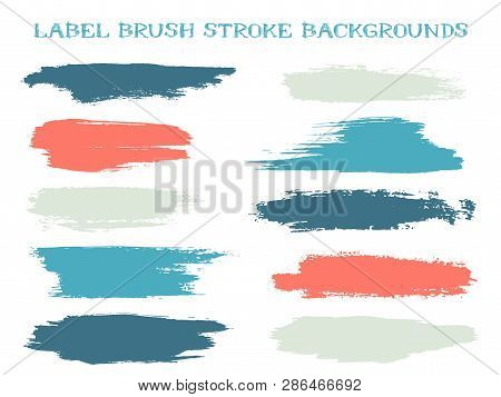 Colored Label Brush Stroke Backgrounds, Paint Or Ink Smudges Vector For Tags And Stamps Design. Pain