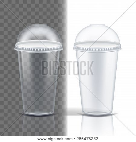 Plastic Cup Transparent Vector. Single Clear. Drink Mug. Disposable Tableware Clear Empty Container.