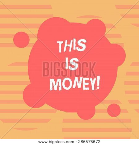 Word Writing Text Time Is Money. Business Concept For Better To Do Things As Quickly As Possible Do