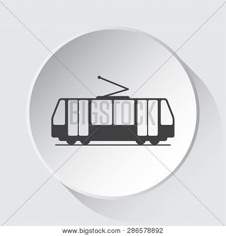 Tram, Streetcar - Simple Gray Icon On White Button With Shadow In Front Of Light Gray Square Backgro