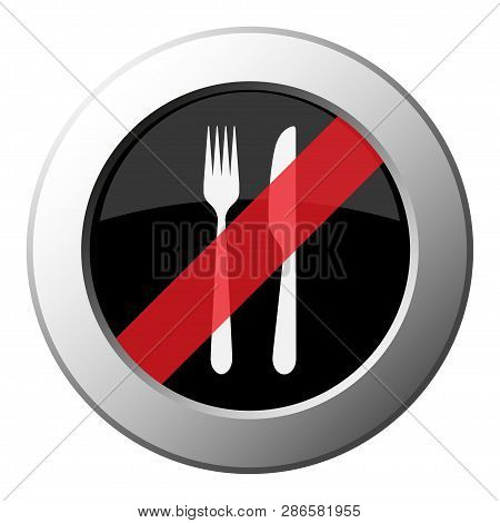 Cutlery, Fork And Knife - Ban Round Metallic Push Button With White Icon On Black And Diagonal Red S