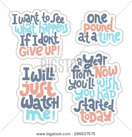 Sticker Set Design Template With Hand Drawn Vector Lettering. Unique Motivational Phrases About Work