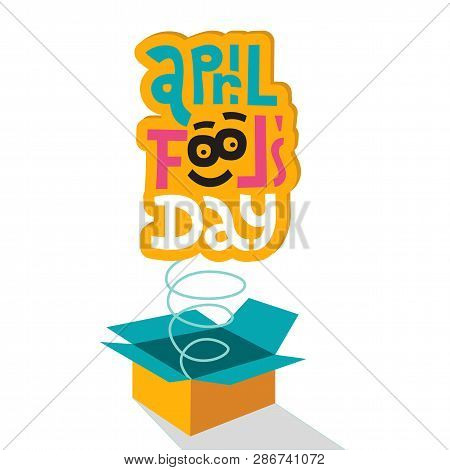Illustration Celebrating April Fools Day.lettering Quote April Fools Day Springing Out Of Box. Jack