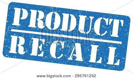 Blue Product Recall Rubber Stamp On White Background