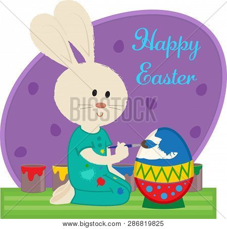 Happy Easter Sign Of A Bunny Painting An Easter Egg. Eps10