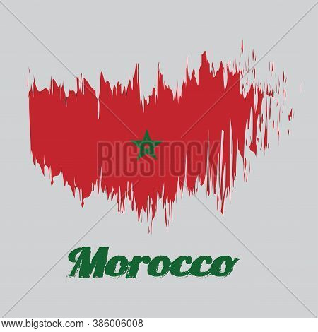Brush Style Color Flag Of Morocco, Red Field With A Black-bordered Green Pentagram. With Text Morocc