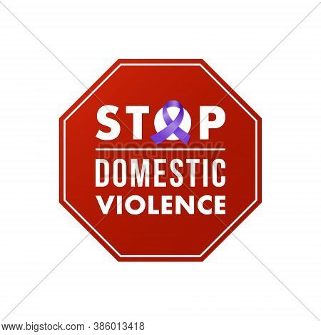 Stop Domestic Violence Stamp. Concept Social Design. Stop Domestic Violence Text In Red Prohibition