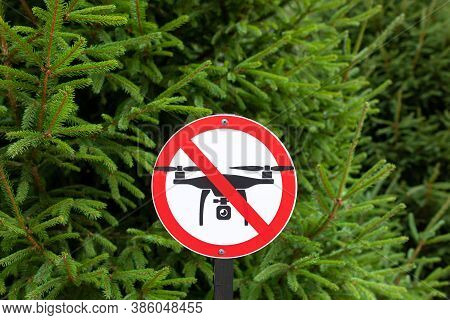 A Red Prohibited No Drone Flying Area Zone Sign, Its Against The Law To Fly Surveillance Drones Over