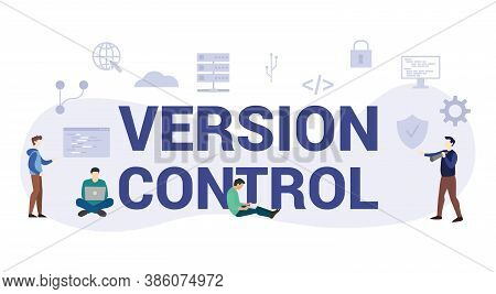 Version Control Concept With Modern Big Text Or Word And People With Icon Related Modern Flat Style