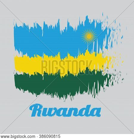 Brush Style Color Flag Of Rwanda, A Horizontal Tricolor Of Blue Yellow And Green With A Yellow Sun I