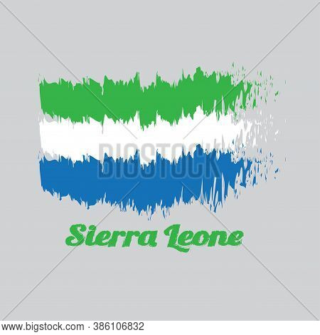 Brush Style Color Flag Of Sierra Leone, A Horizontal Tricolor Of Light Green, White And Light Blue W