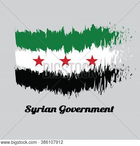 Brush Style Color Flag Of Syrian, A Horizontal Tricolor Of Green White And Black With Three Red Star