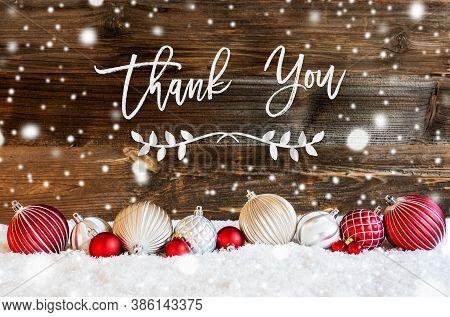 Christmas Ball Ornament, Snow, Calligraphy Thank You, Snowflakes