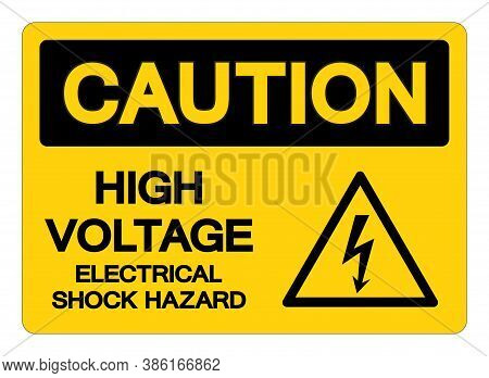 Caution High Voltage Electrical Shock Hazard Symbol Sign, Vector Illustration, Isolated On White Bac