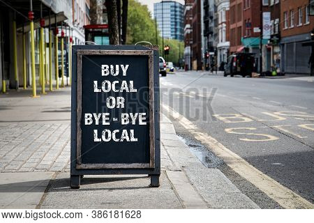 Buy Local Or Bye - Bye Local. Foldable Advertising Poster