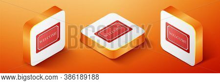 Isometric Doormat With The Text Welcome Icon Isolated On Orange Background. Welcome Mat Sign. Orange