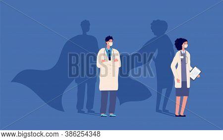 Doctor Superhero. Medical Strength Heroes, People Wear Protective Mask. Medicine Power, Woman Man An