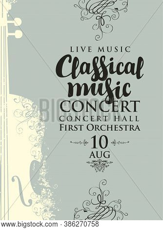 Poster For A Concert Of Classical Music In Vintage Style. Vector Banner, Flyer, Invitation, Ticket O