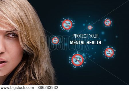Protect Your Mental Health In Covid-19 Crisis Times (during Lockdown And Quarantine) Concept. Don't