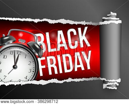 Torn Paper With Opening Showing Black Friday Inscription And Realistic Black Alarm Clock.