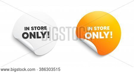 In Store Sale. Round Sticker With Offer Message. Special Offer Price Sign. Advertising Discounts Sym