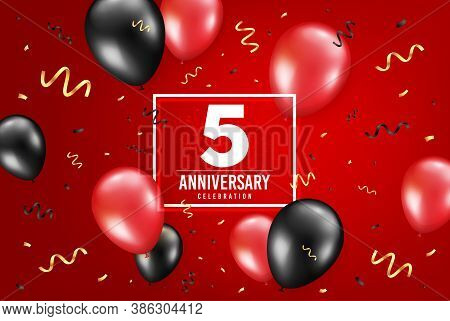 5 Years Anniversary. Anniversary Birthday Balloon Confetti Background. Five Years Celebrating Icon.