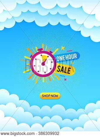 One Hour Sale Banner. Cloud Sky Background With Offer Message. Discount Sticker Shape. Special Offer