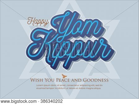 An Illustration Of Happy Yom Kippur Greeting Card Or Background. Yom Kippur Means Day Of Atonement