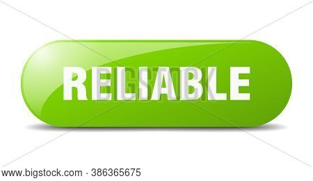 Reliable Button. Sticker. Banner. Rounded Glass Sign