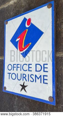 Bordeaux , Aquitaine / France - 09 20 2020 : Office De Tourisme Metal Plate In France With Sign And