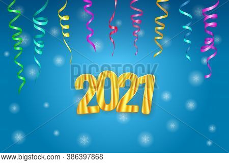 Happy New Year 2021 Greeting Card. Golden Numbers 2021 And Ribbons Of Serpentine On The Flying Snowf