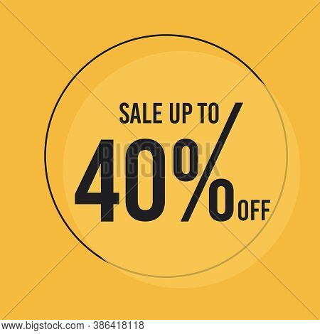 40 Percent Off Special Offer Discount. Big Sale Promotion Vector Poster. Price Discount Offer Design
