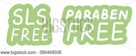 Sls Paraben Free. Concept Of Natural Products, Cosmetics, Soap. Lettering Calligraphy Icons. Vector