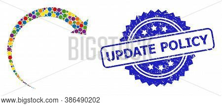 Colored Collage Rotate Forward, And Update Policy Grunge Rosette Stamp. Blue Stamp Includes Update P