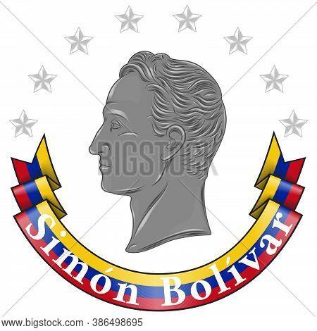Vector Design Of The Simón Bolívar Liberator Of South America, With Venezuela Flag With Stars, All O