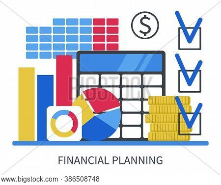 Financial Planning Concept. Calculating Business Income And Expenses. Flat Design. Vector Illustrati