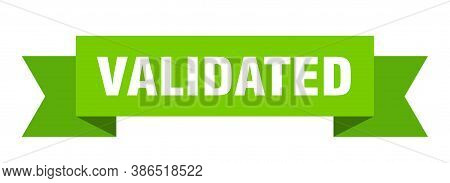 Validated Ribbon. Validated Isolated Band Sign. Banner