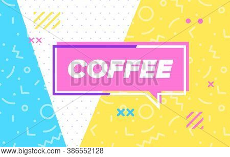 Coffee In Design Banner. Vector Template For Web, Print, Presentation . Simple Banner With Minimal P
