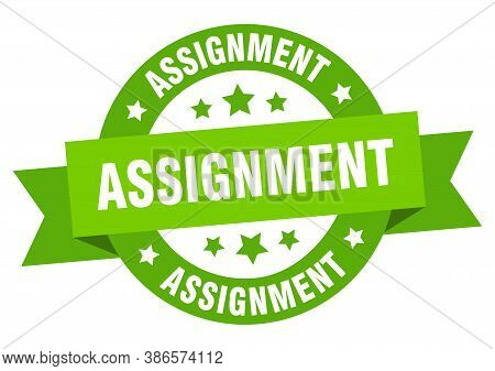 Assignment Round Ribbon Isolated Label. Assignment Sign
